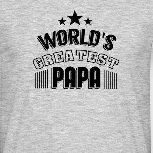 World's Greatest Papa - Männer T-Shirt