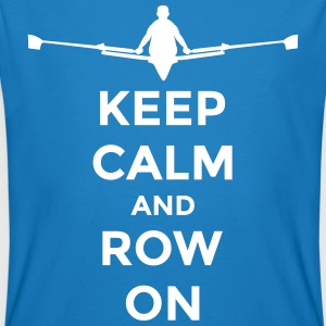 keep calm and row on rudern Verein rowing Boot Tee shirts - T-shirt bio Homme