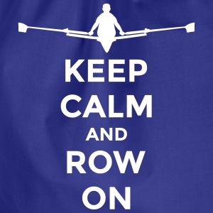 keep calm and row on rudern Verein rowing Boot Bolsas y mochilas - Mochila saco