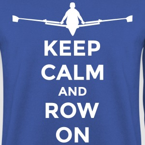 keep calm and row on rudern Verein rowing Boot Sweat-shirts - Sweat-shirt Homme