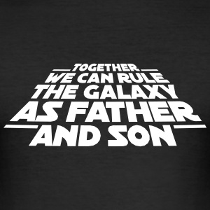 Together we can rule the galaxy as father and son T-Shirts - Men's Slim Fit T-Shirt