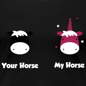 Your Horse - my horse T-Shirts - Women's Premium T-Shirt