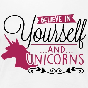 Einhorn: Believe in unicorns T-Shirts - Women's Premium T-Shirt