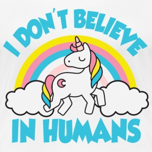 Einhorn: I don't believe in humans Camisetas - Camiseta premium mujer