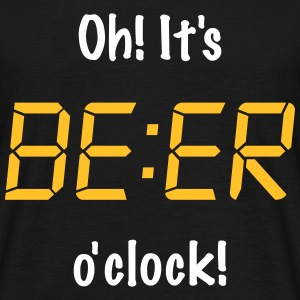 Oh! It's BEER o'clock T-Shirts - Men's T-Shirt