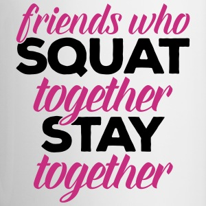 Friends Who Squat Gym Quote Mugs & Drinkware - Contrasting Mug