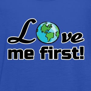 Earth - Love me first - Women's Tank Top by Bella