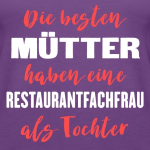 Restaurantfachfrau Tops - Frauen Premium Tank Top