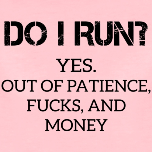 Satire: Do I Run?
