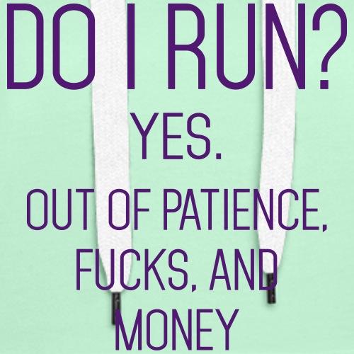 Funny Quote: DO I Run?