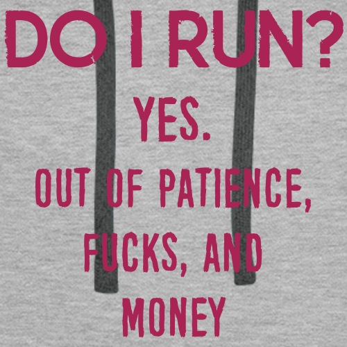 Funny Quote: DO I Run?