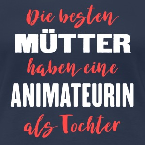 Animateurin T-Shirts - Frauen Premium T-Shirt
