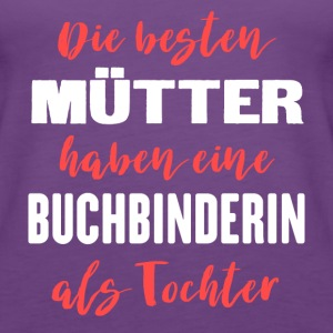 Buchbinderin Tops - Frauen Premium Tank Top