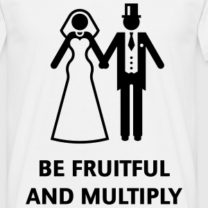 Be Fruitful And Multiply (Stag Party / Hen Night) T-Shirts - Men's T-Shirt