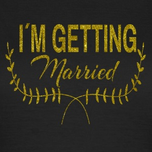 im_getting_married T-Shirts - Frauen T-Shirt