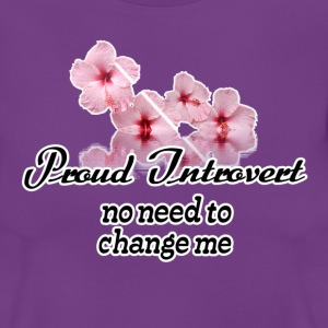 Proud Introvert T-Shirts - Frauen T-Shirt