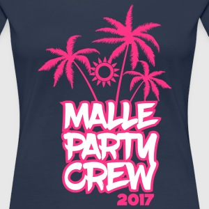 Malle Party Crew 2017 T-Shirts - Frauen Premium T-Shirt