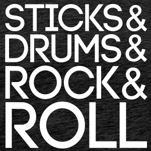 Sticks Drums Rock Roll - Männer Premium T-Shirt