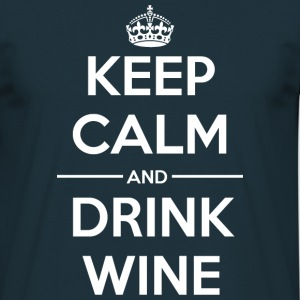 Drinks Keep calm Wine  T-Shirts - Men's T-Shirt