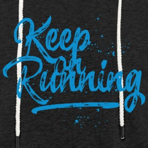 Keep on running - blau Pullover & Hoodies - Leichtes Kapuzensweatshirt Unisex