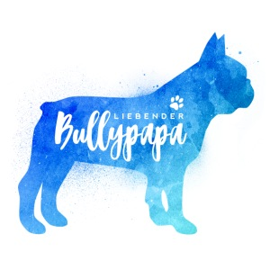 Liebender Bullypapa