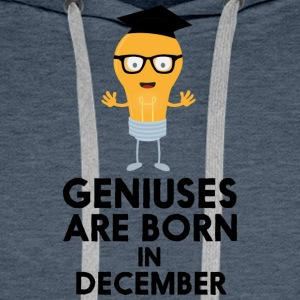 Geniuses are born in DECEMBER Sg7p9 Hoodies & Sweatshirts - Men's Premium Hoodie