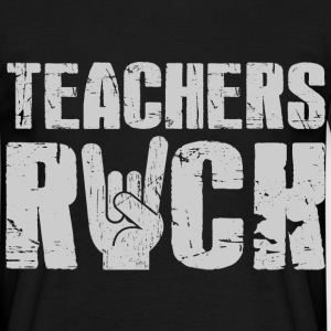 Teachers Rock T-Shirts - Männer T-Shirt