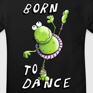 Born To Dance Frosch T-Shirts - Kinder Bio-T-Shirt