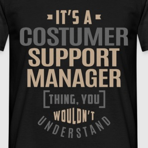 Costumer Support Manager - Men's T-Shirt