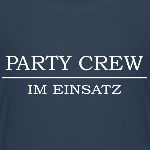 Party Crew lustige Sprüche  T-Shirts - Teenager Premium T-Shirt