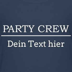 Party Crew add Name + Text drinking Team Member Shirts - Teenage Premium T-Shirt