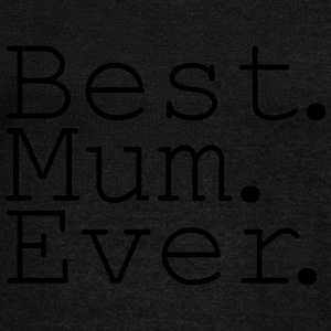 Best Mum Ever! Hoodies & Sweatshirts - Women's Boat Neck Long Sleeve Top