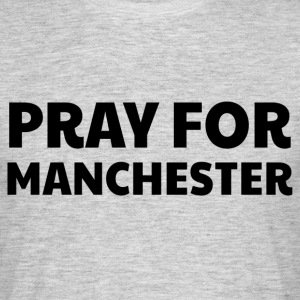 Pray for Manchester T-Shirts - Men's T-Shirt
