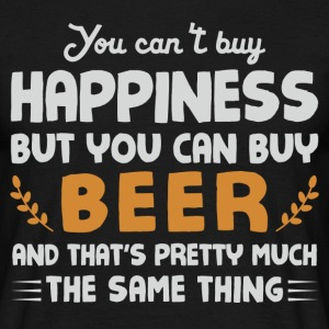 You can't buy happiness, but beer T-Shirts - Men's T-Shirt