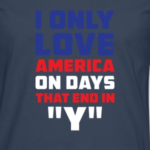 I only love amrica on Days that end in  Langarmshirts - Männer Premium Langarmshirt