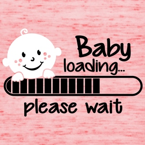 Baby loading.... please wait Tops - Frauen Tank Top von Bella
