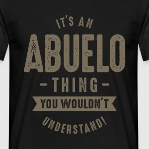 It's a Abuelo Thing - Men's T-Shirt