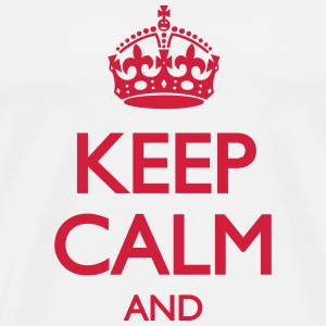 Keep Calm and ... (insert own text) T-shirts - Herre premium T-shirt