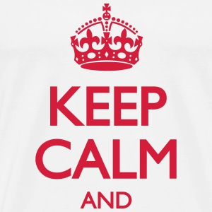 Keep Calm and ... (insert own text) T-shirts - Mannen Premium T-shirt