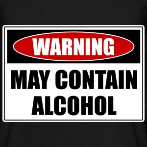 May Contain Alcohol T-Shirts - Männer T-Shirt