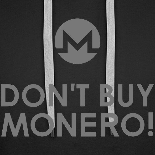 Don't Buy Monero Hoodie