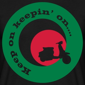 keep on keepin on - Men's T-Shirt