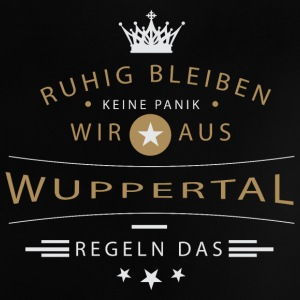 Ruhig bleiben Wuppertal Baby T-Shirts - Baby T-Shirt