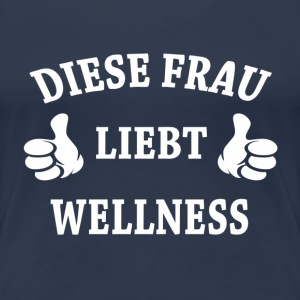 WELLNESS T-Shirts - Frauen Premium T-Shirt