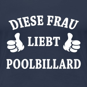 POOLBILLARD T-Shirts - Frauen Premium T-Shirt