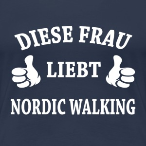 NORDIC WALKING T-Shirts - Frauen Premium T-Shirt