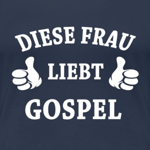 GOSPEL  T-Shirts - Frauen Premium T-Shirt