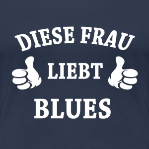 BLUES  T-Shirts - Frauen Premium T-Shirt