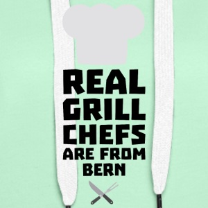 Real Grill Chefs are from Bern S2utk Hoodies & Sweatshirts - Women's Premium Hoodie