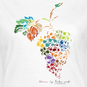 Wine is like art - T-shirt Femme